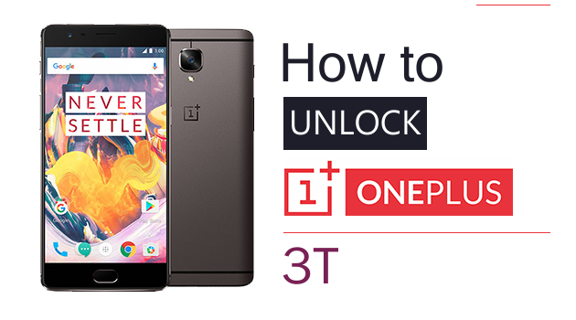 How to Unlock OnePlus 3T