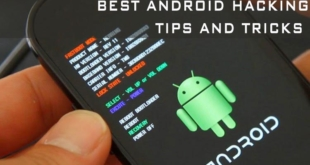 Android Hacking tips and tricks